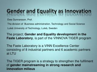 Gender and Equality as Innovation