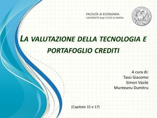 La valutazione della tecnologia e portafoglio crediti