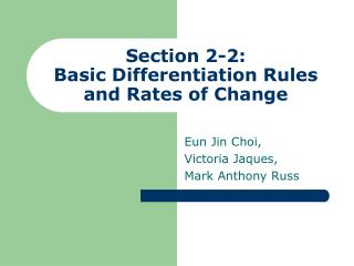 Section 2-2: Basic Differentiation Rules and Rates of Change