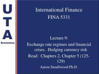 International Finance FINA 5331 Lecture 9: