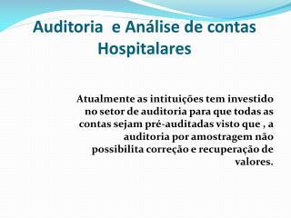 Auditoria  e Análise de contas Hospitalares
