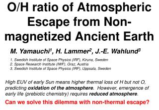 O/H ratio of Atmospheric Escape from Non-magnetized Ancient Earth