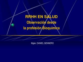 RRHH EN SALUD Observación desde  la profesión Bioquímica