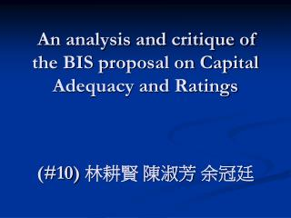An analysis and critique of the BIS proposal on Capital Adequacy and Ratings (#10)  ??? ??? ???