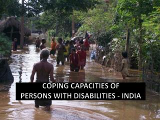 Coping Capacities of  persons with disabilities - India