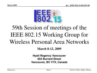 59th Session of meetings of the IEEE 802.15 Working Group for Wireless Personal Area Networks