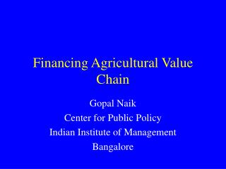Financing Agricultural Value Chain