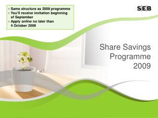 Share Savings Programme 2009