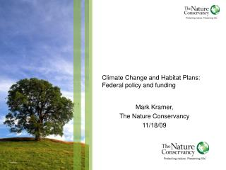 Climate Change and Habitat Plans: Federal policy and funding