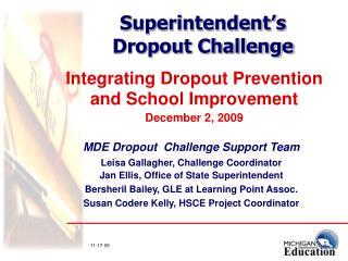 Superintendent�s  Dropout Challenge