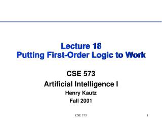 Lecture 18 Putting First-Order Logic to Work