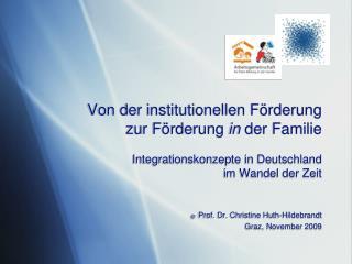 Von der institutionellen F rderung  zur F rderung in der Familie  Integrationskonzepte in Deutschland  im Wandel der Zei