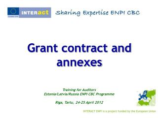Grant contract and annexes