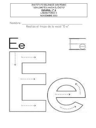 "Nombre: __________________________________ Realiza el trazo de la vocal ""E-e"""