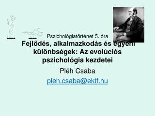 Pléh Csaba pleh.csaba@ektf.hu