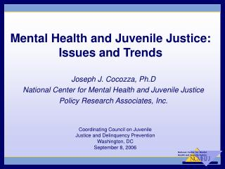 Mental Health and Juvenile Justice:  Issues and Trends