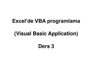 Excel'de VBA programlama (Visual Basic Application) Ders 3