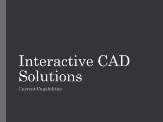 Interactive CAD Solutions