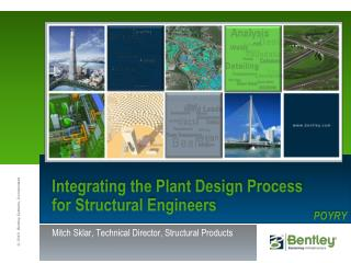 Integrating the Plant Design Process for Structural Engineers