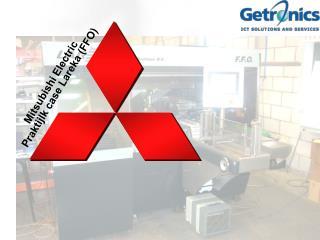 Mitsubishi Electric Praktijlk case Lareka (FFO)