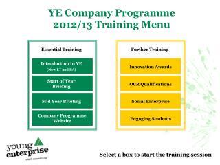 YE Company Programme 2012/13 Training Menu