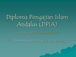 Diploma Pengajian Islam Andalus DPIA