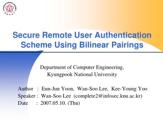 Secure Remote User Authentication Scheme Using Bilinear Pairings