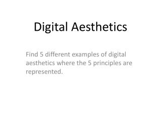 Digital Aesthetics
