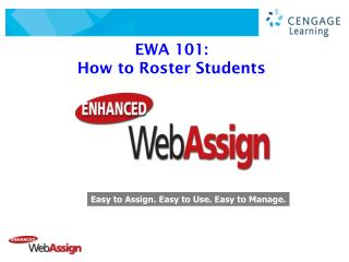 EWA 101:   How to Roster Students