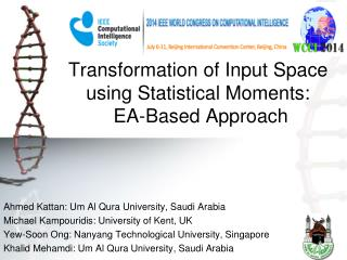 Transformation of Input Space using Statistical Moments : EA-Based Approach