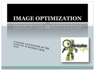 Best Image Optimization Techniques