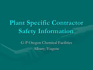 Plant Specific Contractor Safety Information