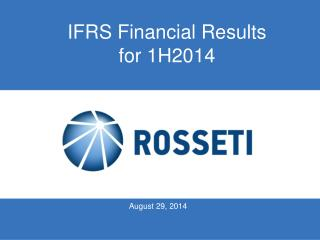 IFRS Financial Results for 1H2014