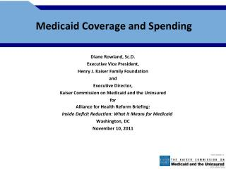 Medicaid Coverage and Spending