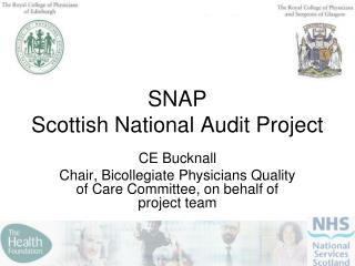 SNAP Scottish National Audit Project
