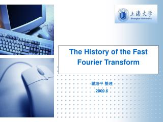 The History of the Fast Fourier Transform