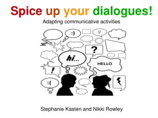 Spice up your dialogues! Adapting communicative activities