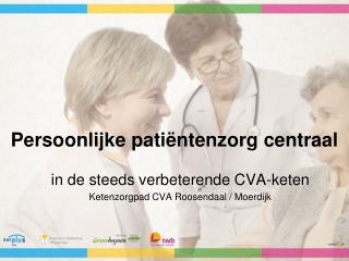 Persoonlijke pati�ntenzorg centraal