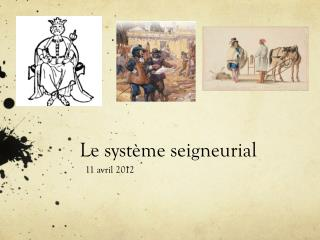 Le syst�me seigneurial