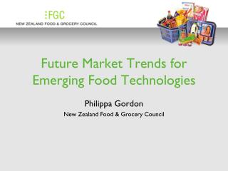 Future Market Trends for Emerging Food Technologies