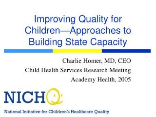 Improving Quality for Children—Approaches to Building State Capacity