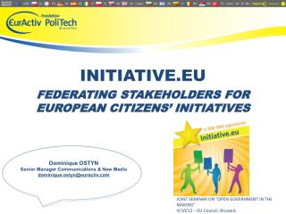 FEDERATING STAKEHOLDERS FOR EUROPEAN CITIZENS' INITIATIVES