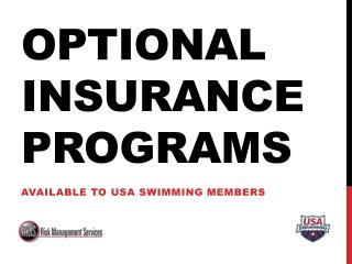 Optional insurance programs