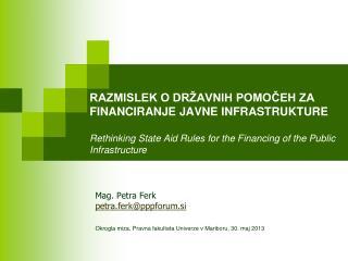 Mag. Petra Ferk petra.ferk@pppforum.si
