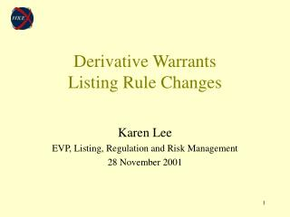 Derivative Warrants  Listing Rule Changes