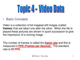 Topic 4 -  Video Data
