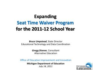 Expanding Seat Time Waiver Program for the 2011-12 School Year