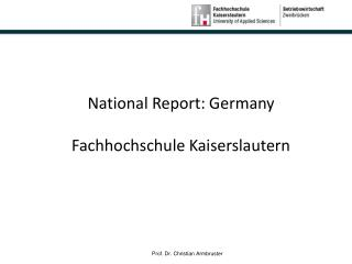 National Report: Germany Fachhochschule Kaiserslautern