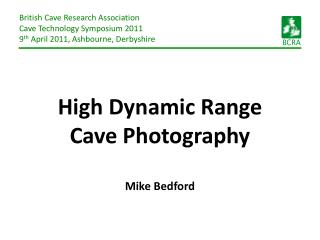 High Dynamic Range Cave Photography Mike Bedford