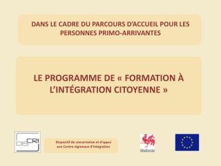 LE PROGRAMME DE «FORMATION À L'INTÉGRATION CITOYENNE»